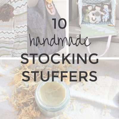 10 Handmade Stocking Stuffer Ideas | Radiant Home Studio