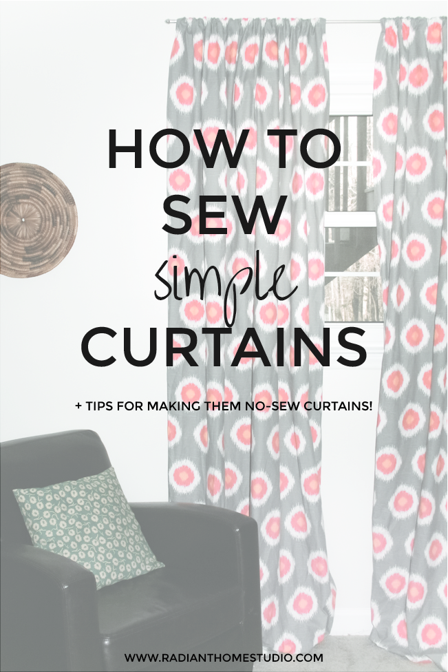 Sewing Simple Curtains | Radiant Home Studio