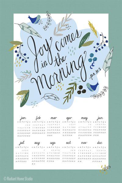 Joy Comes in the Morning | 2015 Tea Towel Calendar