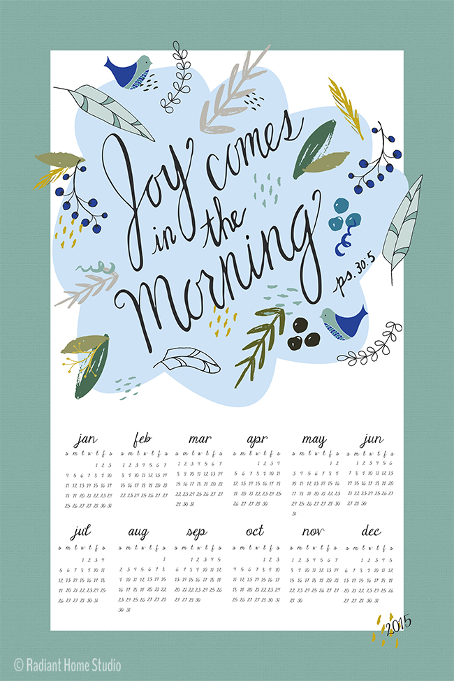Joy Comes in the Morning | 2015 Tea Towel Calendar