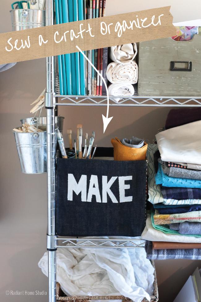 Make a Craft Organizer | Radiant Home Studio