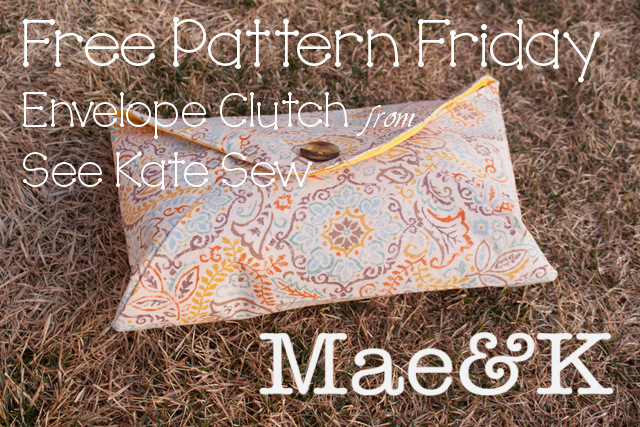 Free Pattern Friday Envelope Clutch | Mae & K | Radiant Home Studio