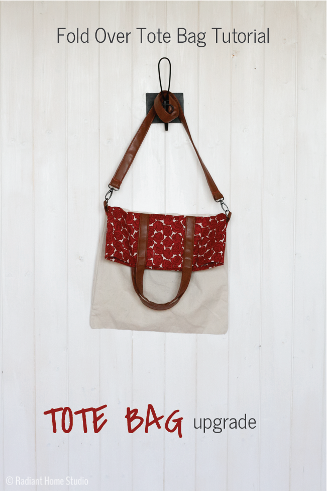 Fold Over Tote Tutorial | Radiant Home Studio