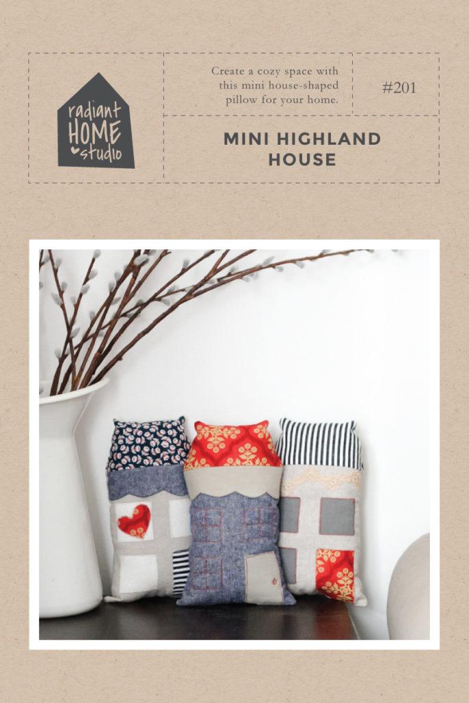 Mini Highland House | Free Pattern | Radiant Home Studio