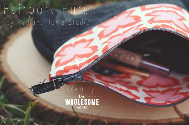 Fairport Pouch with Zipper | The Wholesome Mama | Radiant Home Studio Blog Tour