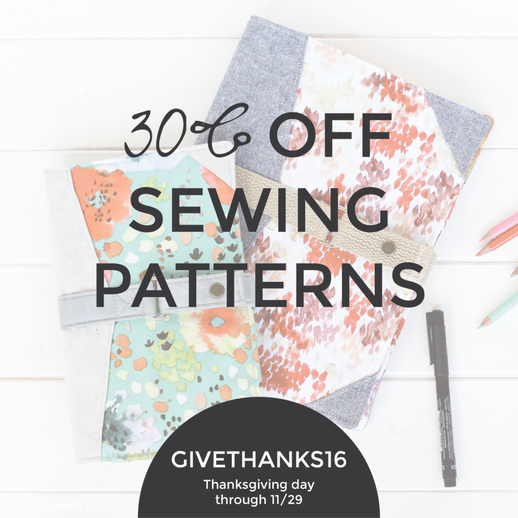 Thanksgiving and Black Friday Sewing Pattern Sale | Radiant Home Studio