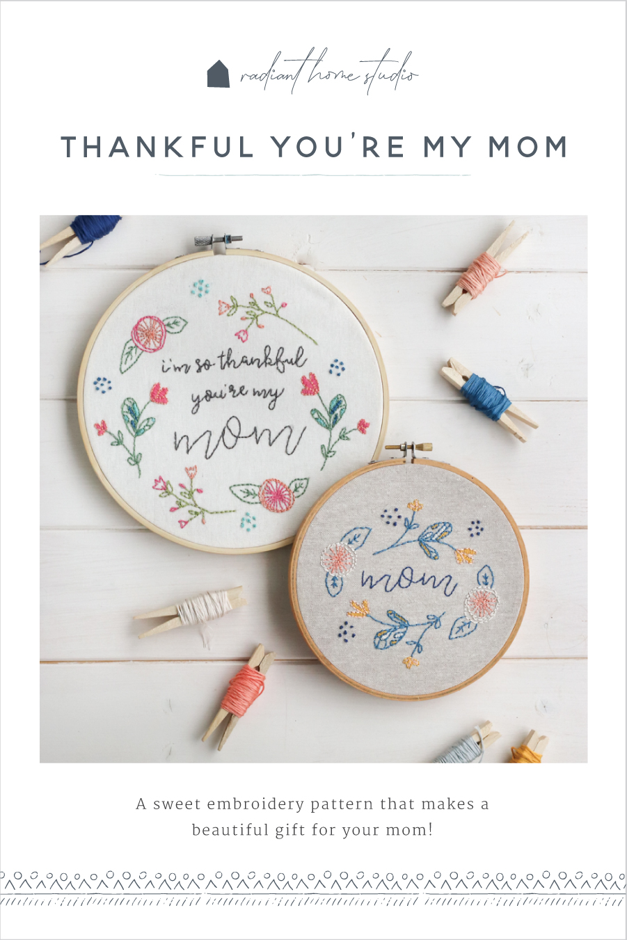 Mother's Day Embroidery Pattern   Radiant Home Studio