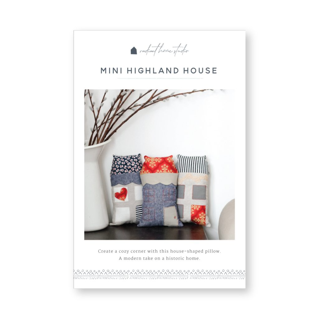 Mini Highland House | Free Softie Sewing Pattern | Radiant Home Studio