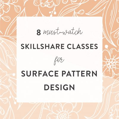 Must-watch Skillshare Classes for Surface Pattern Design | Radiant Home Studio